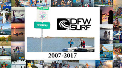 Remembering DFW Surf 2007-2017