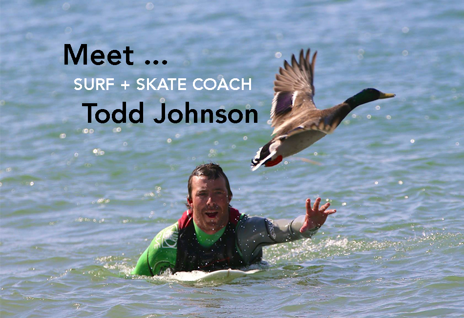 Todd Johnson Surf and Skate Coach